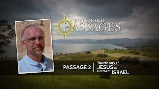 The Ministry of Jesus in Northern Israel | Passage 2