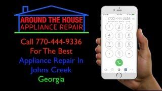 Best Dryer Repair Johns Creek GA   Around The House Appliance Repair Johns Creek