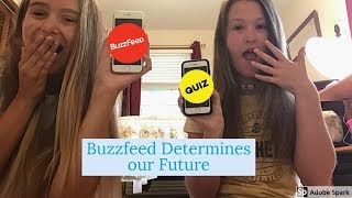 Buzzfeed Determines Our Future!