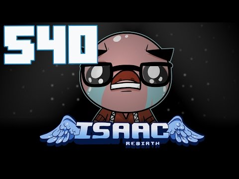 The Binding of Isaac: Rebirth - Let's Play - Episode 540 [Energizer]