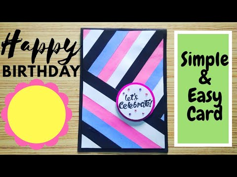 Simple Easy Birthday Card Using Strips Happy Birthday Card For