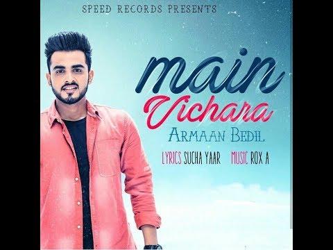 Parmish Varma   Main Vichara ( Full Video )   Kamal Khaira   Speed Records Present