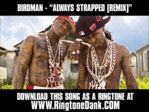 Birdman ft. Lil Wayne Rick Ross and Young Jeezy - Always Strapped [ New Video + Lyrics + Download ]