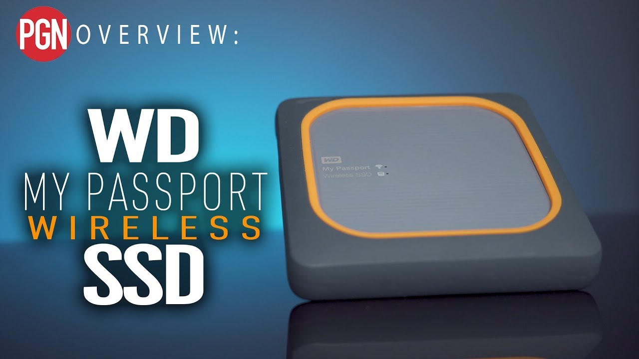 OVERVIEW: WD My Passport Wireless SSD - Back up your images anywhere?!