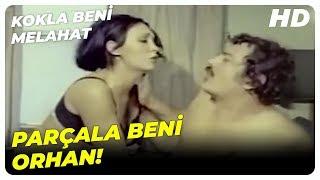 Kokla Beni Melahat - Orhan, Parfümün Kokusuyla Kadının Aklını Aldı  Mine Mutlu Eski Türk Filmi