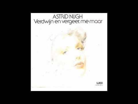 Astrid Nijgh - Verdwijn en vergeet me maar (1980)