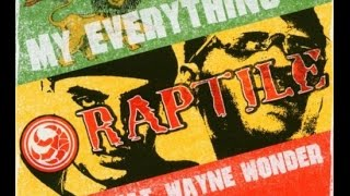 Raptile feat. Wayne Wonder - My Everything (Official Music Video -Year 2004)