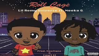 Lil Remy Universe ft Neeko G.