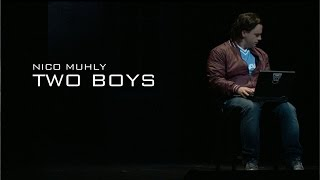 Nico Muhly - Two Boys (Preview)