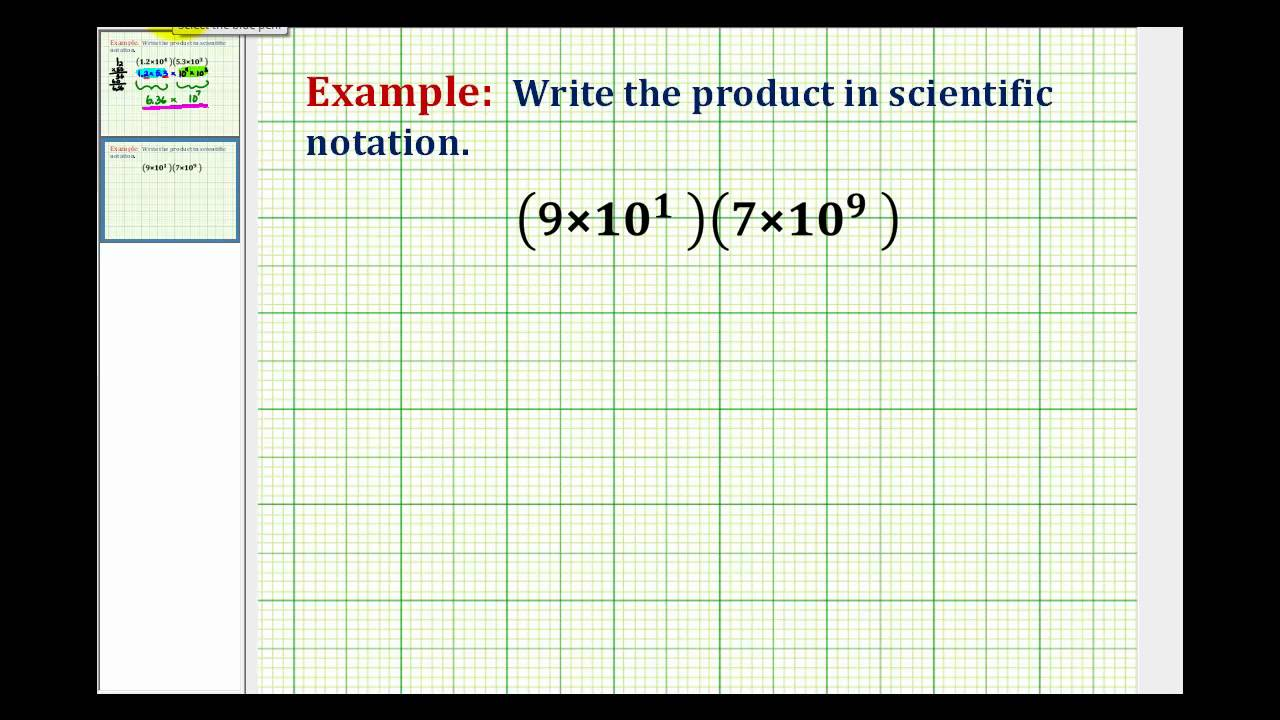 Examples:  Multiplying Numbers Written in Scientific Notation