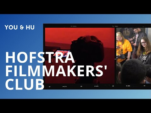Hofstra Filmmakers' Club - You & HU