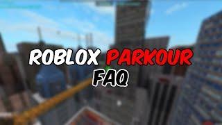 Roblox Parkour - FAQ
