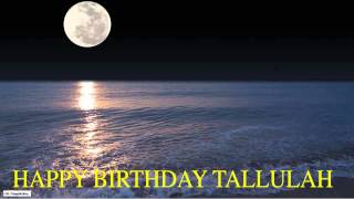Tallulah  Moon La Luna - Happy Birthday