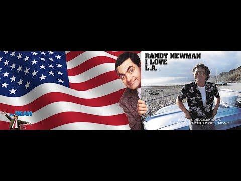 "Randy Newman - ""I Love L.A."": The Definitive Version [Mr. Bean Style]"