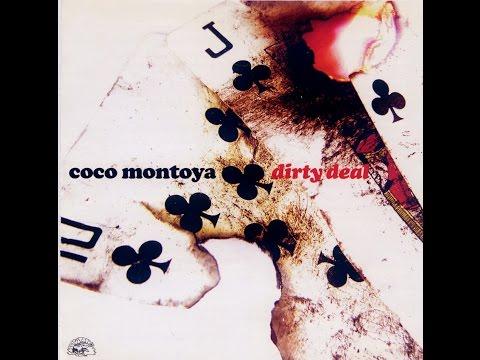 Coco Montoya – Dirty Deal Full Album