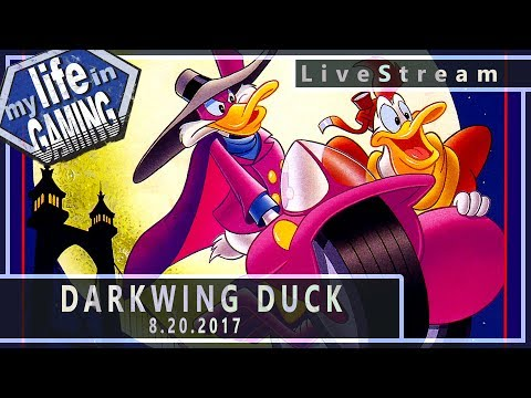 Darkwing Duck 8.20.2017 :: LiveStream - Darkwing Duck 8.20.2017 :: LiveStream