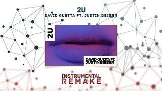 David Guetta - 2U Ft. Justin Bieber (Aldy Waani Instrumental Remake)