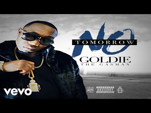 Goldie The Gasman - No Tommorow