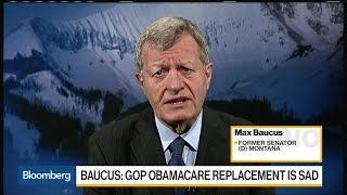 Sen. Max Baucus Calls GOP Health Care Plan 'Sad'