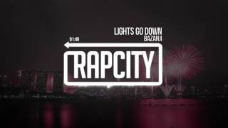 Скачать Bazanji Lights Go Down