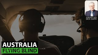 Dick Smith: Australia Flying Blind