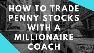 How To Trade Penny Stocks For Beginners With A Millionaire Coach In Person