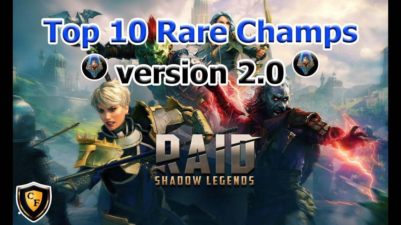 RAID: SL - Top 10 Rare Champions v2 0