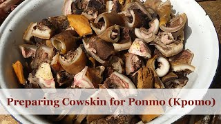 How Ponmo (Kpomo) is derived from Cow Skin
