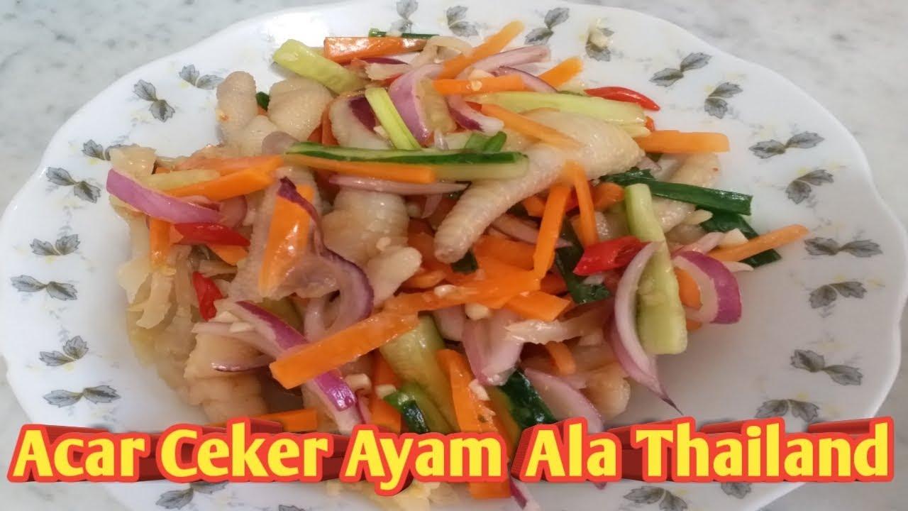 Resep Acar Ceker Ayam Ala Thailand Youtube