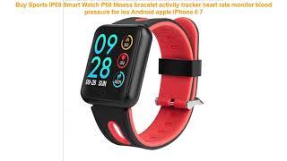 Buy Sports IP68 Smart Watch P68 fitness bracelet activity tracker hear