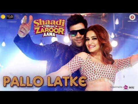 PALLO LATKE – Shaadi Mein Zaroor Aana || Fazilpuria || Jyotika Tangri ||Yasser Desai