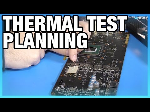 EVGA VRM Test Planning: New Thermocouples