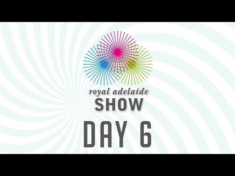 2017 Royal Adelaide Show Main Arena LIVE - Day 6