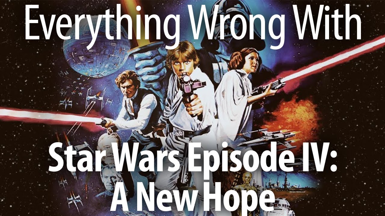 Everything Wrong With Star Wars Episode Iv A New Hope With Kevin Smith Youtube