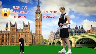 TOP TEN TALLEST WOMEN IN THE WORLD HISTROY | TOP 10 WORLD|