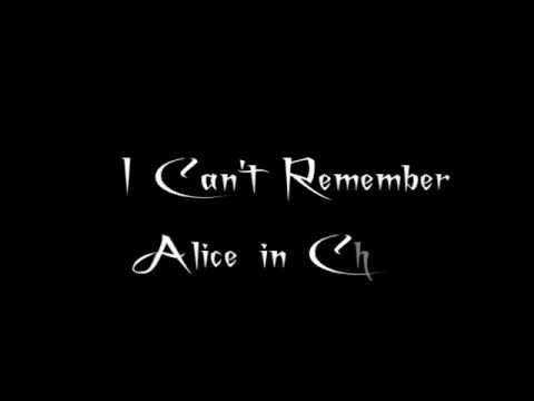 Alice in Chains - I Can't Remember - Lyrics