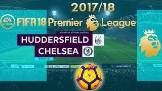FIFA 18 Huddersfield vs Chelsea | Premier League 2017/18 | PS4 Full Match