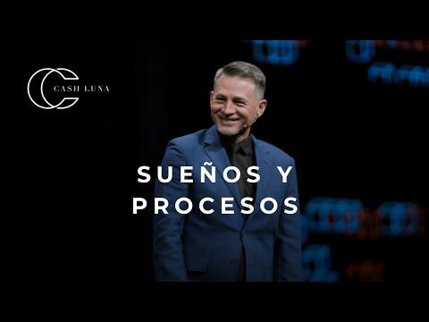 Pastor Cash Luna - Sueños Y Procesos   Ensancha Pro