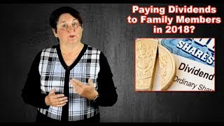 Are You Paying Dividends to Family Members in 2018?