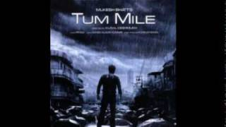 vuclip tum mile - javed ali full song 2009