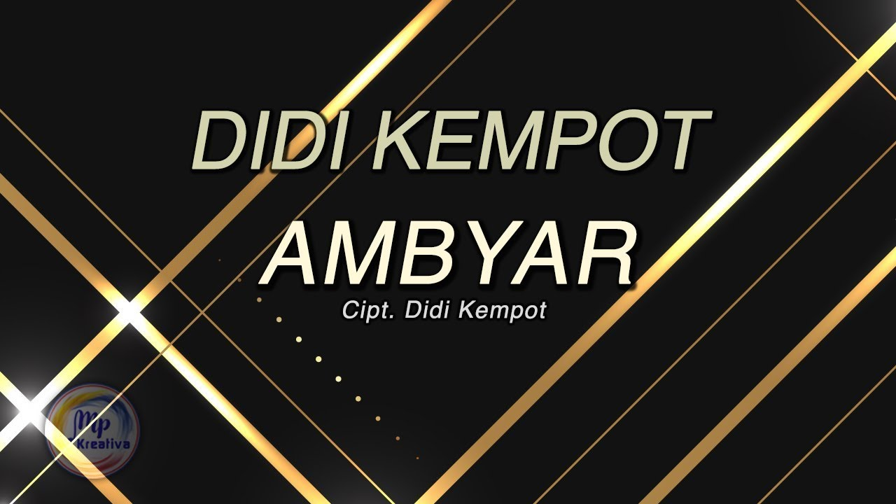 Didi Kempot Ambyar Official Lyric Video Youtube