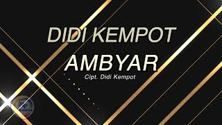 Didi Kempot Ambyar Lagu Mp3 Video Mp4 3gp Laguviral