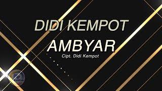 Didi Kempot Ambyar Lagu Mp3 Video Mp4 3gp Laguviral