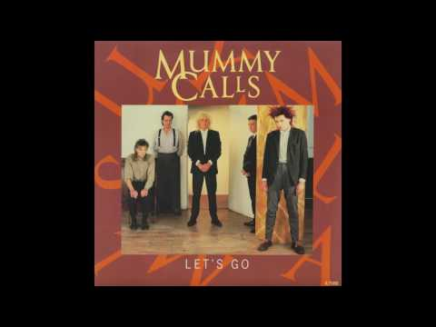 Mummy Calls (Full Album)