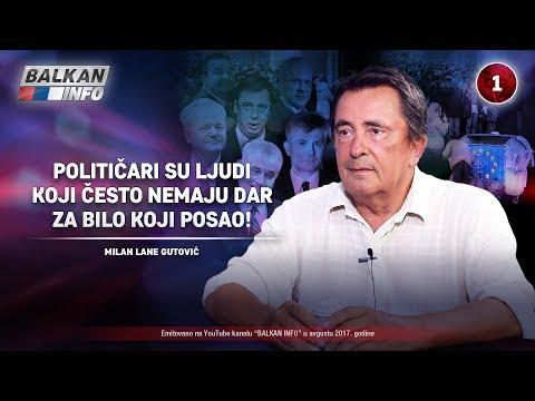 INTERVJU: Lane Gutović - Vučić zna da su svi njegovi saradnici obične bitange i budale! (11.08.2017)