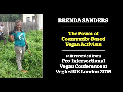 Brenda Sanders - The Power of Community-Based Vegan Activism