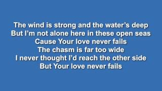 Your Love Never Fails (Jesus Culture) - with lyrics