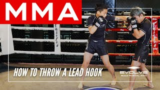 How To Throw A Lead Hook | Evolve MMA