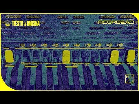 Tiësto & MOSKA - Acordeão (Official Audio)