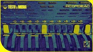 Tiësto & MOSKA - Acordeão (Official Audio) YouTube Videos